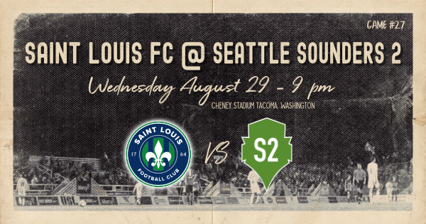Saint Louis FC takes on Seattle Sounders 2 Wednesday night in Tacoma, Washington.